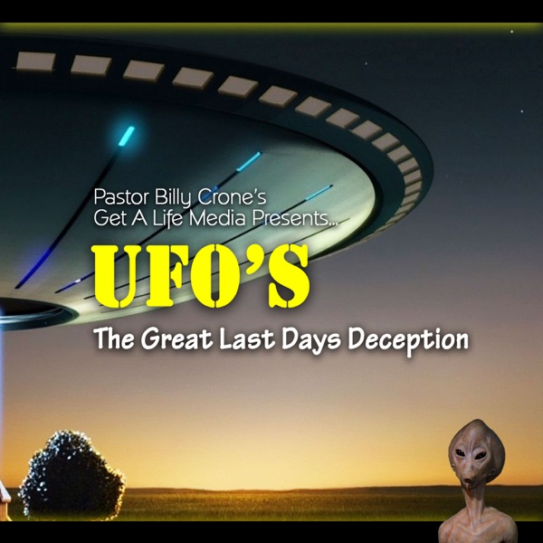 UFO's: The Great Last Days Deceptions - Video