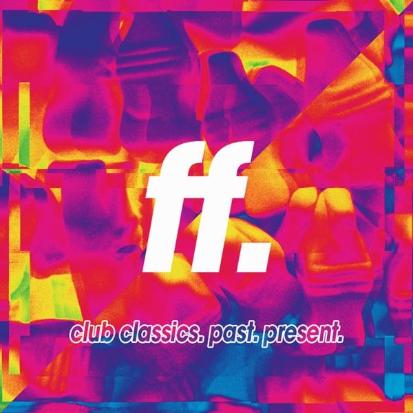FIGHT THE FUTURE: club classics. past. present. w/ Steve Callaghan