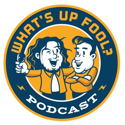 What's Up Fool? Podcast:All Things Comedy   Wondery