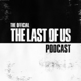 Image of The Official The Last of Us Podcast podcast