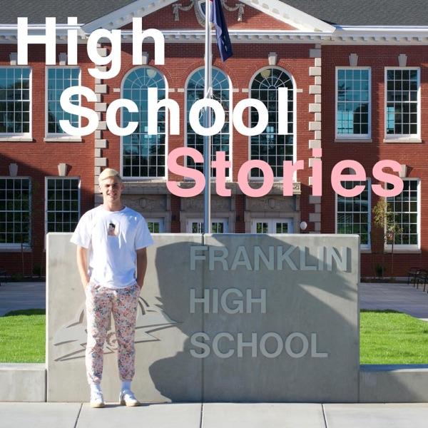 High School Stories