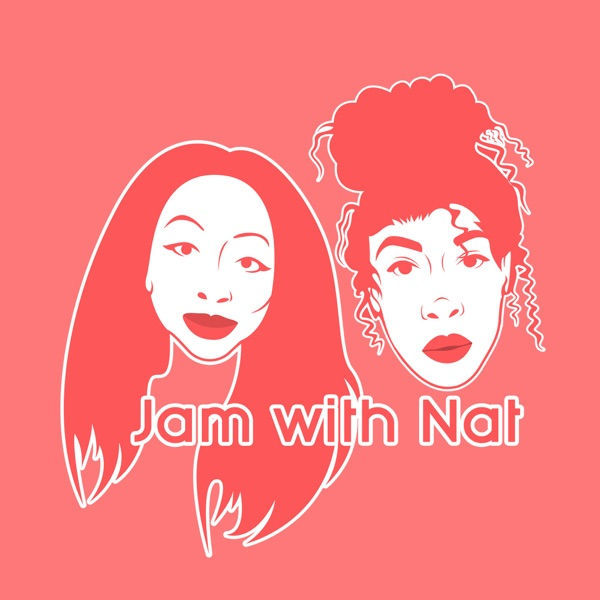 Jam with Nat Podcast