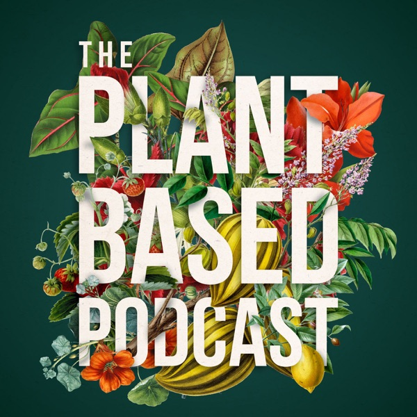 The Plant Based Podcast Episode Six - Wildflower Growing For Biodiversity