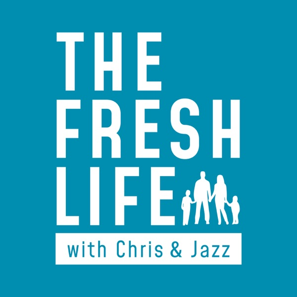 The Fresh Life podcast