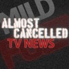 Almost Cancelled TV News artwork