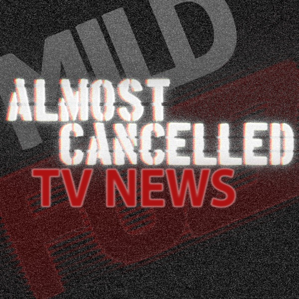 Almost Cancelled TV News
