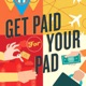 Get Paid For Your Pad | Airbnb Hosting | Vacation Rentals | Apartment Sharing
