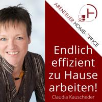Abenteuer Home-Office | Damit du im Home-Office effizient an deinem Online-Business arbeitest! podcast