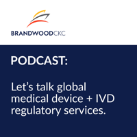 Let's talk global medical device + IVD regulatory services podcast