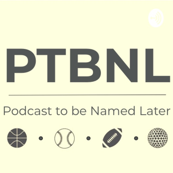 Podcast to be Named Later