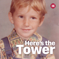 Here's the Tower podcast