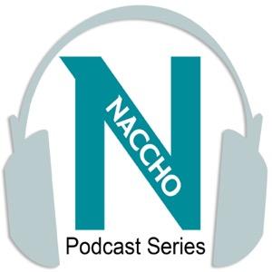 The NACCHO Podcast Series