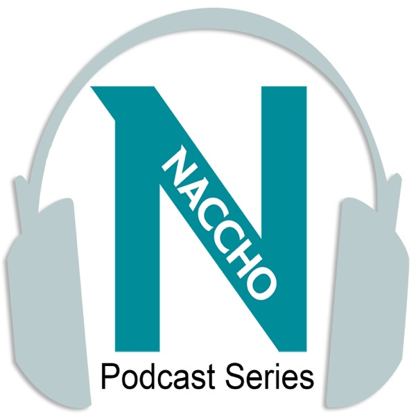 The NACCHO Podcast Series