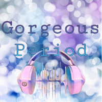 Gorgeous_period podcast