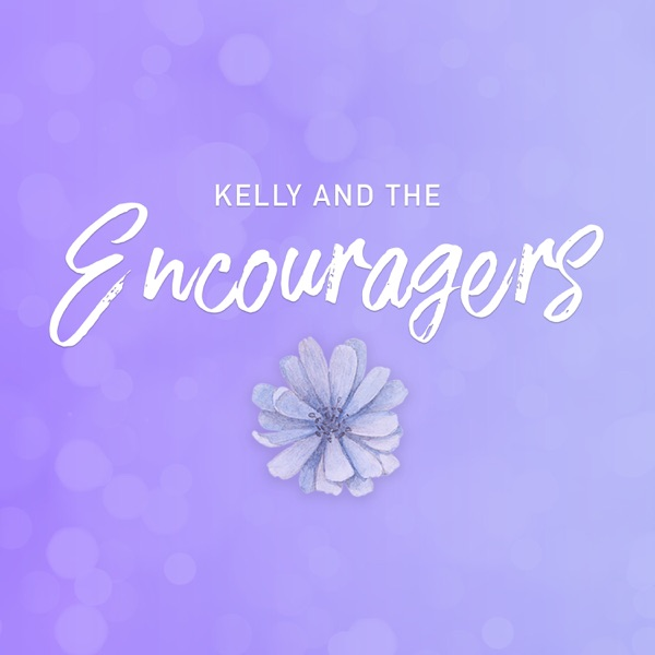 Kelly and the Encouragers