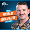 The Military Millionaire Podcast