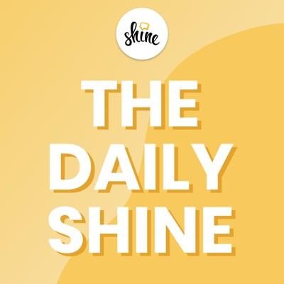 The Daily Shine:Shine
