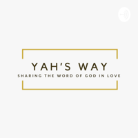 Yah's Way podcast