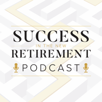 Success in the New Retirement podcast