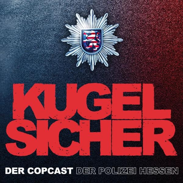 KUGELSICHER - DER COPCAST DER POLIZEI HESSEN