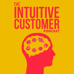 The Intuitive Customer - Creating business growth through improving your Customer Experience