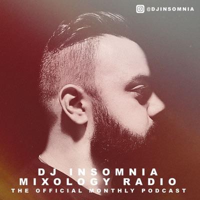 DJ Insomnia: Mixology Radio:DJ Insomnia