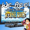 We Are! (Watching One Piece) artwork