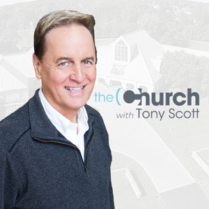 theChurch with Tony Scott