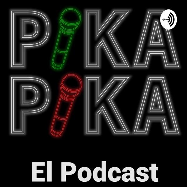 Pika Pika El Podcast