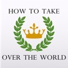 How to Take Over the World artwork