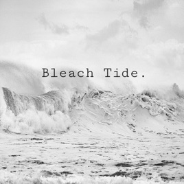 Bleach Tide on Apple Podcasts