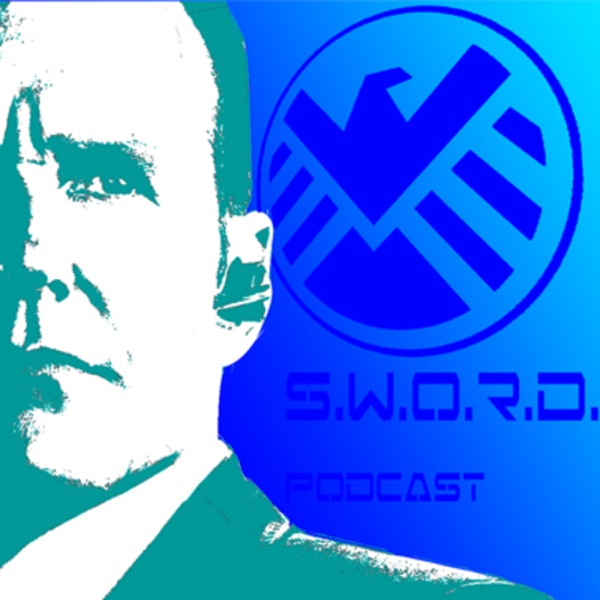 S.W.O.R.D. Agents of SHIELD Podcast