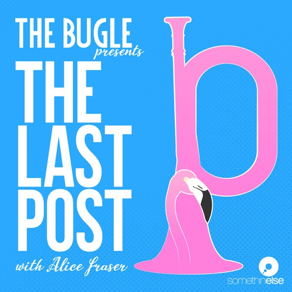 The Bugle Presents... The Last Post