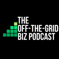 Off-the-Grid Biz Podcast podcast