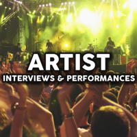 Artist Interviews & Performances podcast