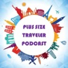 Plus Size Traveler Podcast: Travel Tips for Plus Size Explorers artwork