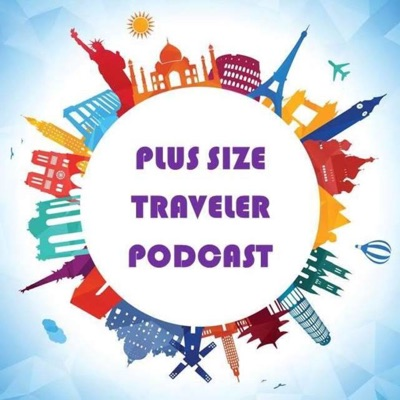 Plus Size Traveler Podcast: Rome, Italy, Coronavirus and Global Entry
