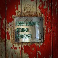 DEEPLOMATIC SOUND PODCAST podcast