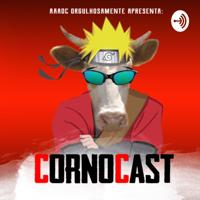 CornoCast podcast
