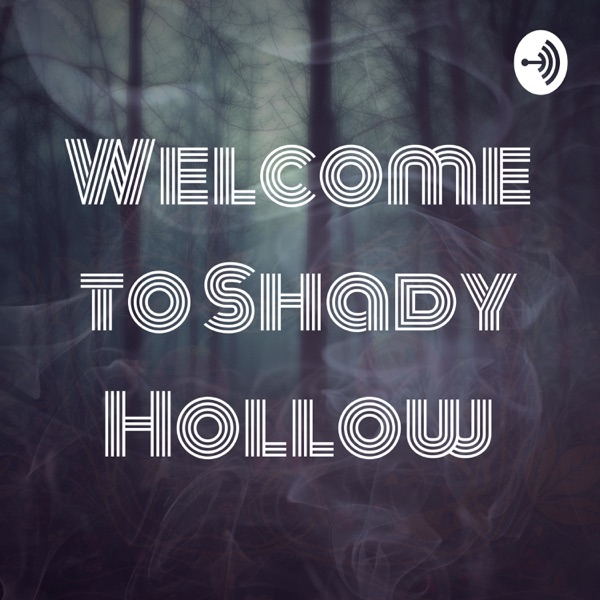 Welcome to Shady Hollow