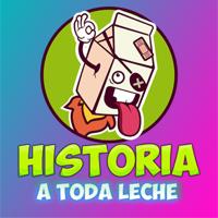 Historia del mundo y España A TODA LECHE! podcast