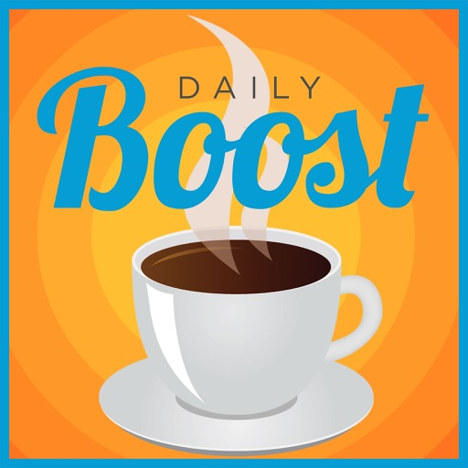 Cover image of The Daily Boost | Coaching You Need. Success You Deserve.