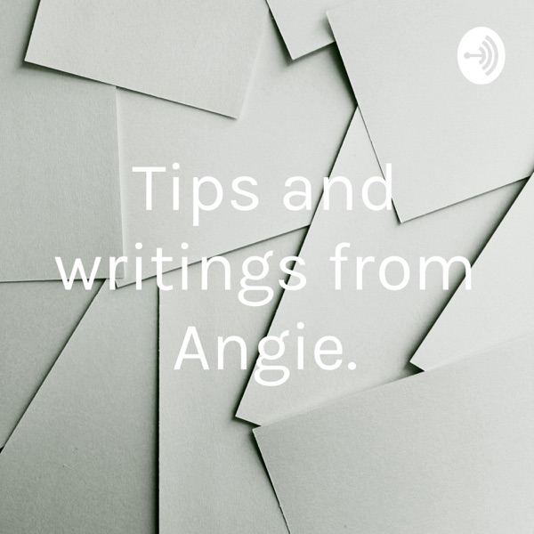 Tips and writings from Angie.