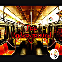 Tru Underground podcast