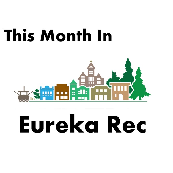 This Month In Eureka Rec