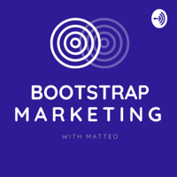 Bootstrap Marketing podcast