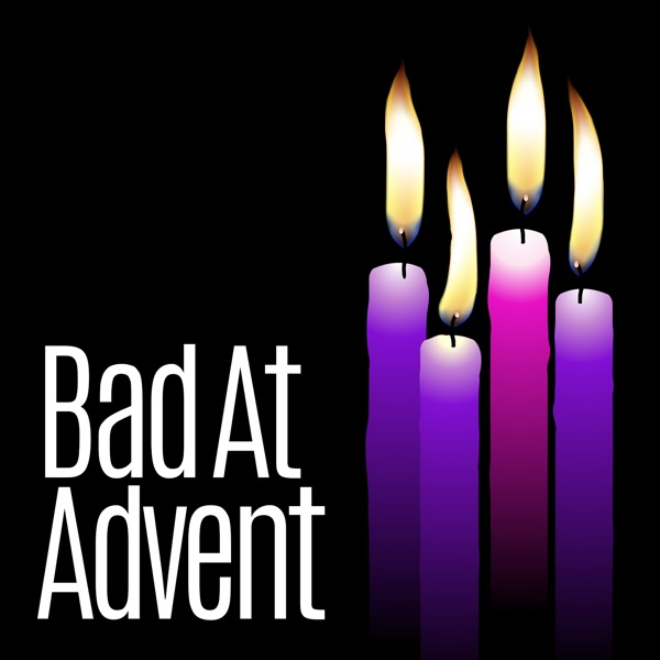 Bad At Advent