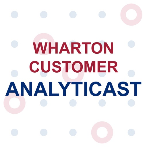 Cover image of Wharton Customer Analyticast
