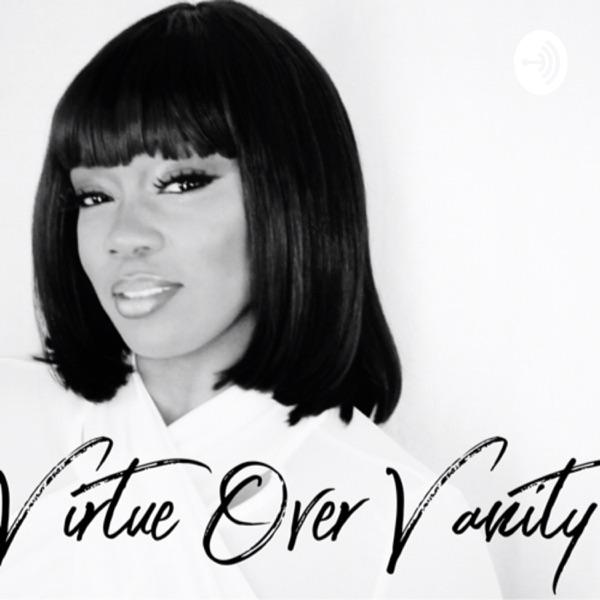 Virtue Over Vanity