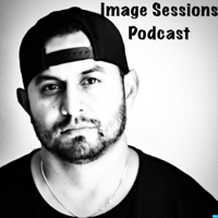 Image Sessions Podcast podcast